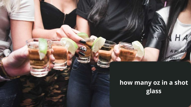 Read more about the article How Many Oz in a Shot Glass