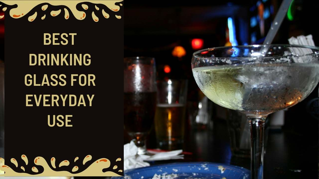 Read more about the article Best Drinking Glass for Everyday Use