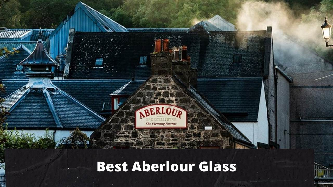 You are currently viewing Best Aberlour Glass 2021