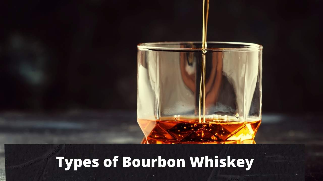 Read more about the article Types of Bourbon Whiskey Explained !